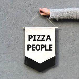 Calhoun & Co. Pizza People Printed Fringe Banner